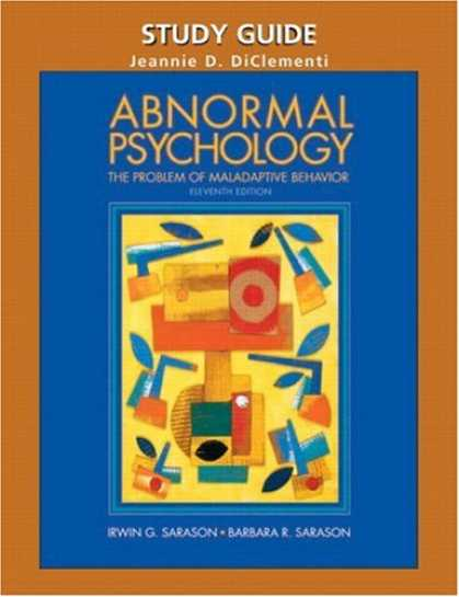 Books About Psychology - Study Guide for Abnormal Psychology: The Problem of Maladaptive Behavior