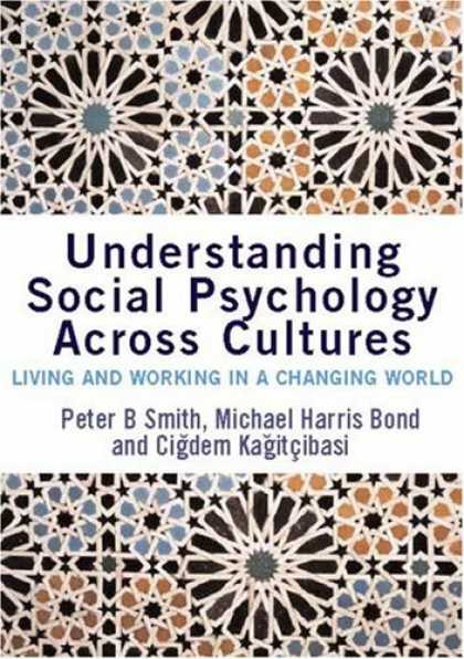 Books About Psychology - Understanding Social Psychology Across Cultures: Living and Working in a Changin