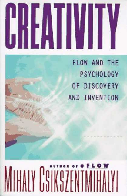 Books About Psychology - Creativity: Flow and the Psychology of Discovery and Invention