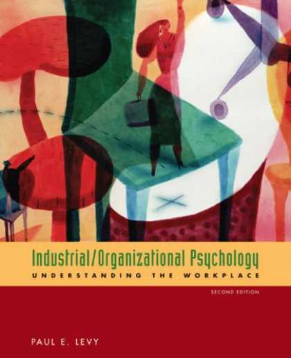 Books About Psychology - Industrial/Organizational Psychology: Understanding the Workplace