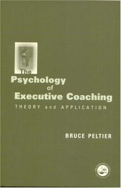 Books About Psychology - The Psychology of Executive Coaching: Theory and Application
