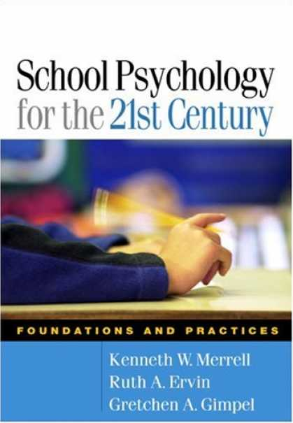 Books About Psychology - School Psychology for the 21st Century: Foundations and Practices