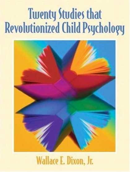 Books About Psychology - Twenty Studies That Revolutionized Child Psychology