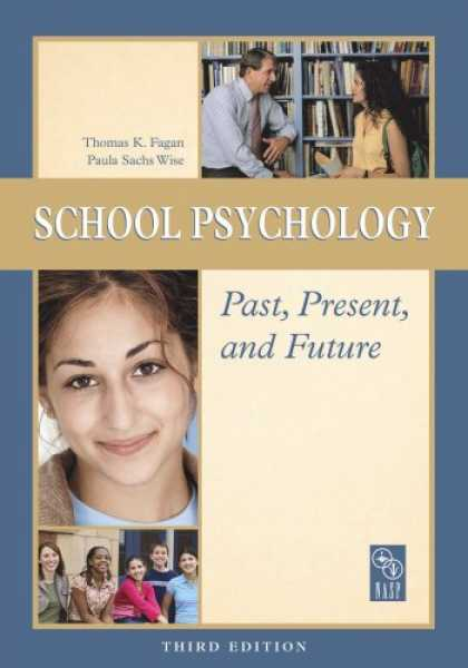 Books About Psychology - School Psychology Past, Present, and Future