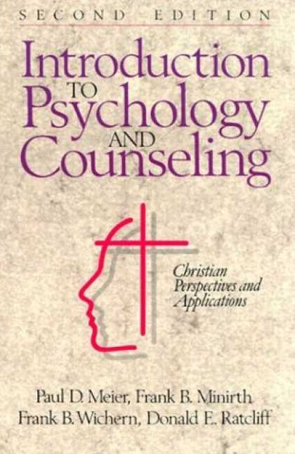 Books About Psychology - Introduction to Psychology and Counseling: Christian Perspectives and Applicatio