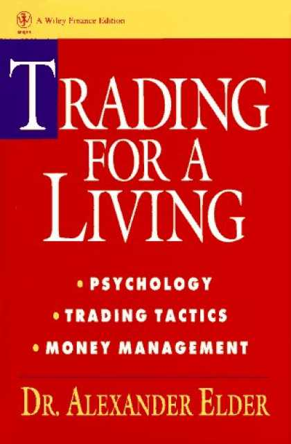 Books About Psychology - Trading for a Living: Psychology, Trading Tactics, Money Management