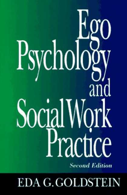Books About Psychology - Ego Psychology and Social Work Practice: 2nd Edition