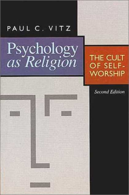 Books About Psychology - Psychology As Religion: The Cult of Self-Worship