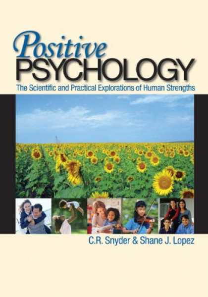 Books About Psychology - Positive Psychology: The Scientific and Practical Explorations of Human Strength
