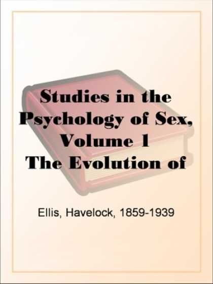 Books About Psychology - Studies in the Psychology of Sex, Volume 1The Evolution of Modesty; The Phenomen