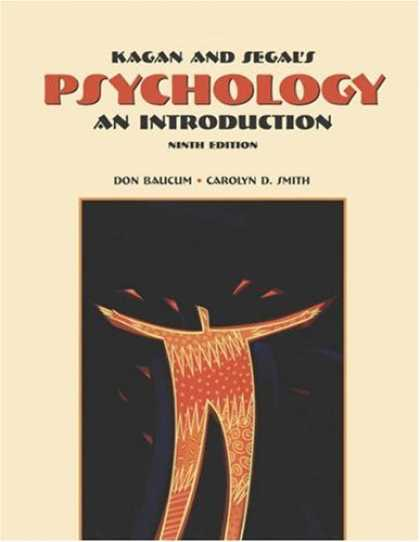 Books About Psychology - Cengage Advantage Books: Kagan and Segal's Psychology: An Introduction (with Inf