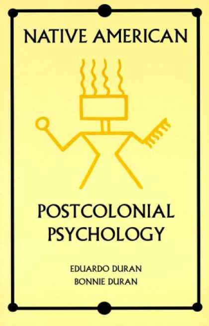 Books About Psychology - Native American Postcolonial Psychology