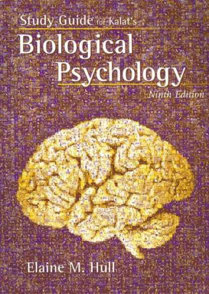 Books About Psychology - Study Guide for Kalat's Biological Psychology, 9th