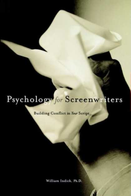Books About Psychology - Psychology for Screenwriters: Building Conflict in Your Script