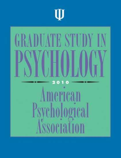 Books About Psychology - Graduate Study in Psychology, 2010 Edition