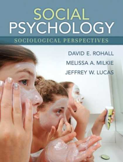 Books About Psychology - Social Psychology: Sociological Perspectives- (Value Pack w/MySearchLab)