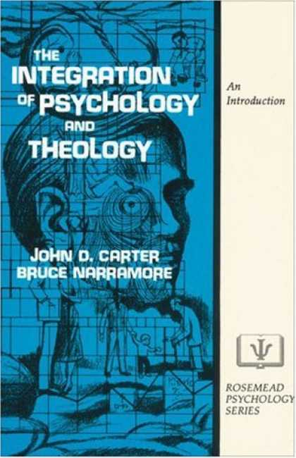 Books About Psychology - Integration of Psychology and Theology, The