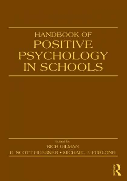 Books About Psychology - Handbook of Positive Psychology in Schools