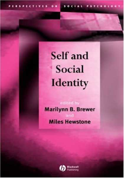Books About Psychology - Self and Social Identity (Perspectives on Social Psychology)