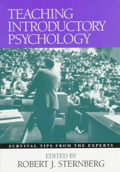 Books About Psychology - Teaching Introductory Psychology: Survival Tips from the Experts