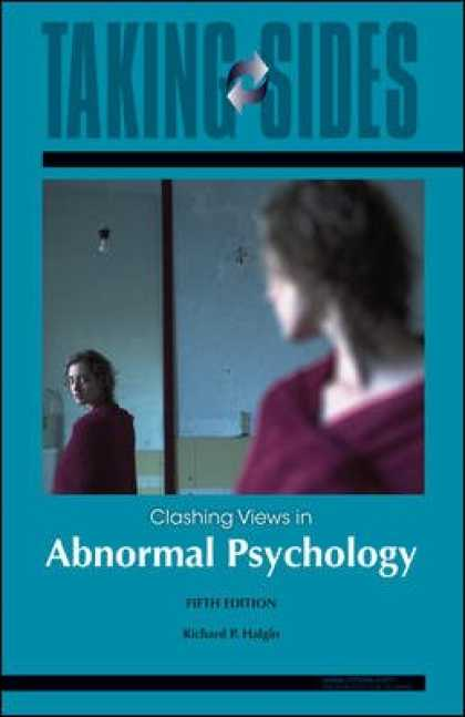 Books About Psychology - Abnormal Psychology: Taking Sides - Clashing Views in Abnormal Psychology