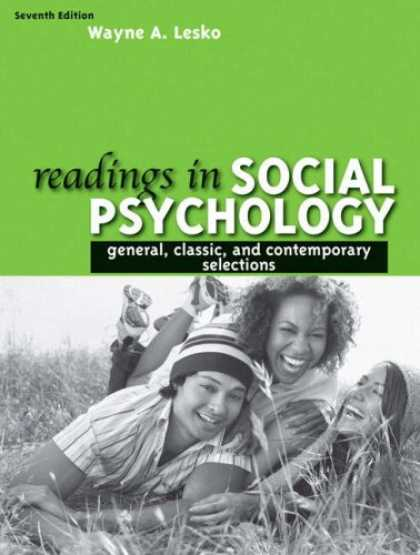 Books About Psychology - Readings in Social Psychology: General, Classic, and Contemporary Selections (7t