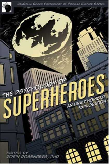 Books About Psychology - The Psychology of Superheroes: An Unauthorized Exploration (Psychology of Popula