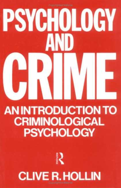 Books About Psychology - Psychology and Crime: An Introduction to Criminological Psychology