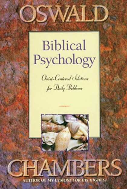 Books About Psychology - BIBLICAL PSYCHOLOGY (OSWALD CHAMBERS LIBRARY)