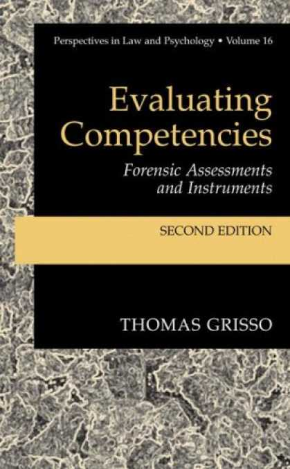 Books About Psychology - Evaluating Competencies: Forensic Assessments and Instruments (Perspectives in L