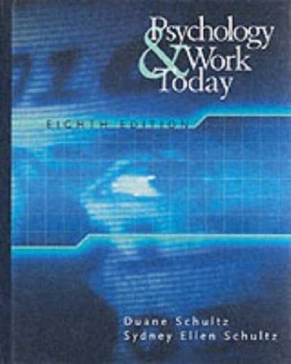 Books About Psychology - Psychology and Work Today: An Introduction to Industrial and Organizational Psyc