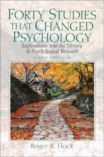 Books About Psychology - Forty Studies that Changed Psychology: Explorations into the History of Psycholo