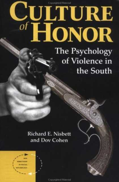 Books About Psychology - Culture of Honor: The Psychology of Violence in the South