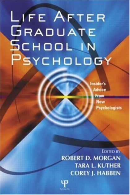 Books About Psychology - Life After Psychology Graduate School: Insider's Advice from New Psychologists