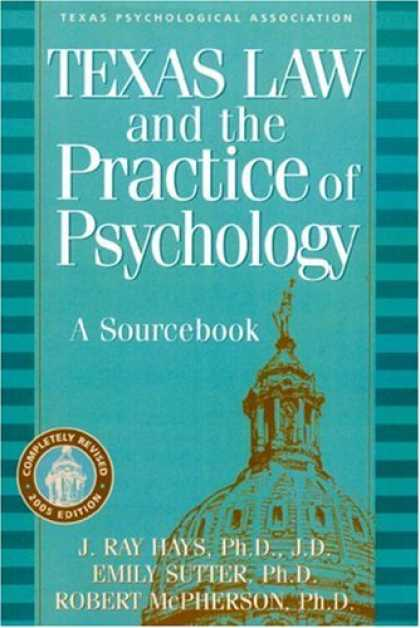 Books About Psychology - Texas Law and the Practice of Psychology: A Sourcebook