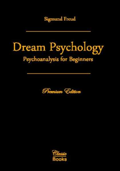Books About Psychology - Dream Psychology: Psychoanalysis for Beginners