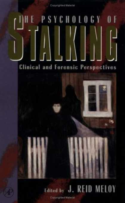 Books About Psychology - The Psychology of Stalking: Clinical and Forensic Perspectives