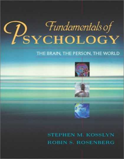 Books About Psychology - Fundamentals of Psychology: The Brain, The Person, The World