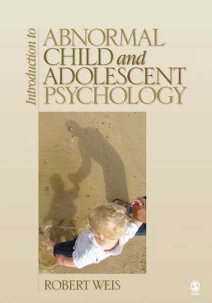 Books About Psychology - Introduction to Abnormal Child and Adolescent Psychology