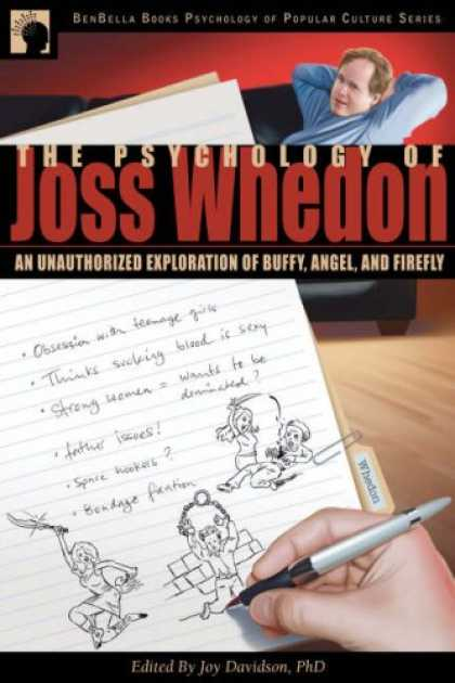Books About Psychology - The Psychology of Joss Whedon: An Unauthorized Exploration of Buffy, Angel, and