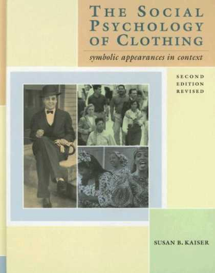 Books About Psychology - The Social Psychology of Clothing: Symbolic Appearances in Context