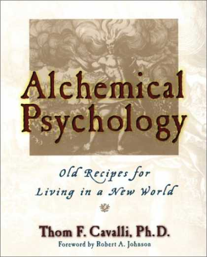 Books About Psychology - Alchemical Psychology: Old Recipes for Living in a New World