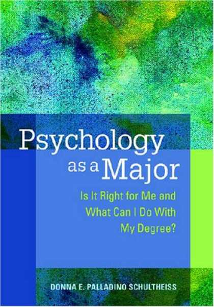 Books About Psychology - Psychology As a Major: Is It Right for Me and What Can I Do With My Degree?