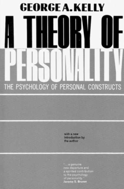 Books About Psychology - A Theory of Personality: The Psychology of Personal Constructs (The Norton libra