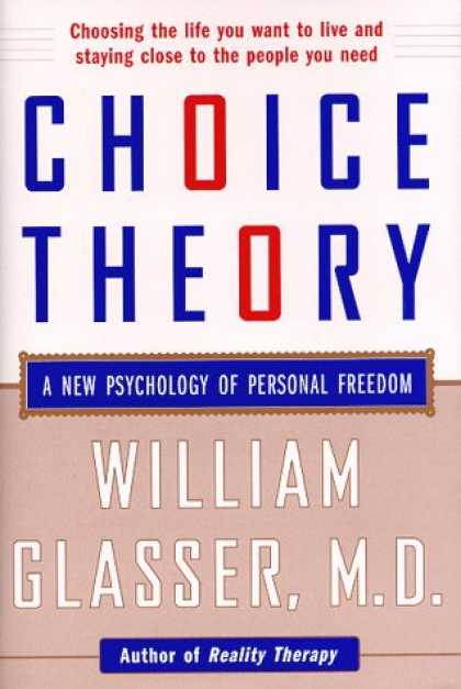 Books About Psychology - Choice Theory: A New Psychology of Personal Freedom