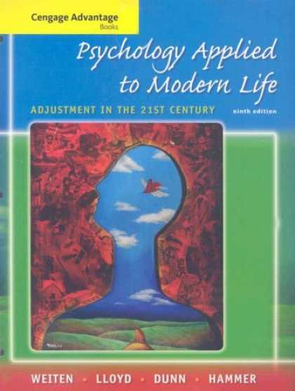 Books About Psychology - Cengage Advantage Books: Psychology Applied to Modern Life: Adjustment in the 21
