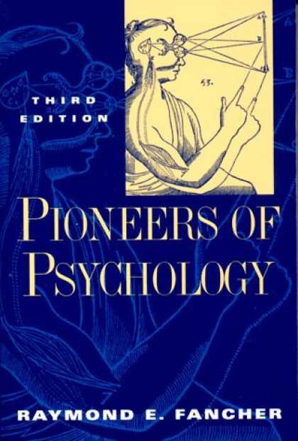 Books About Psychology - Pioneers of Psychology: (Third Edition)