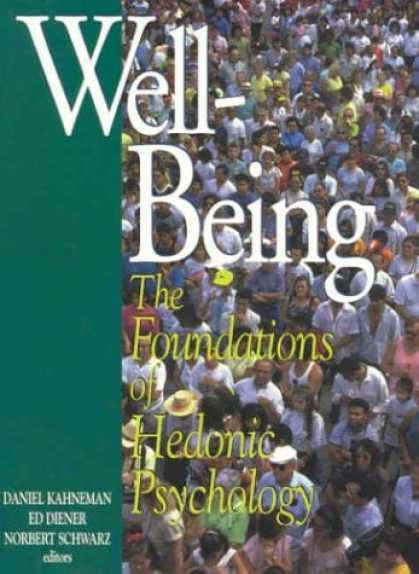 Books About Psychology - Well-Being: The Foundations of Hedonic Psychology