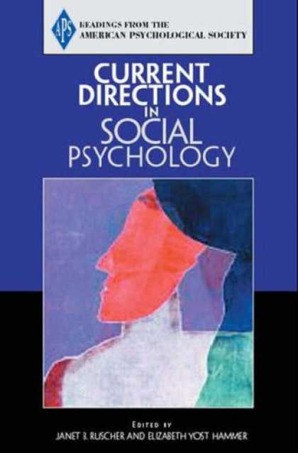 Books About Psychology - Current Directions in Social Psychology (Readings from the American Psychologica