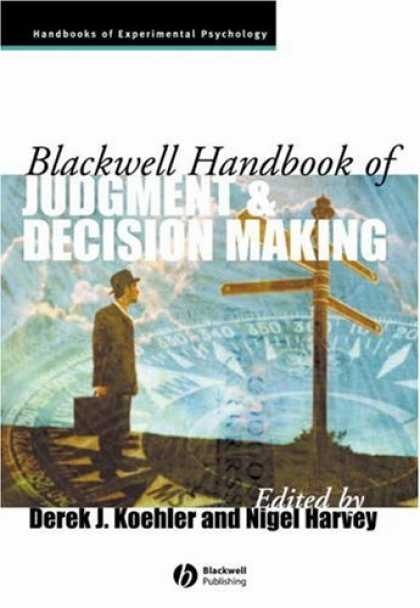 Books About Psychology - Blackwell Handbook of Judgment and Decision Making (Blackwell Handbooks of Exper